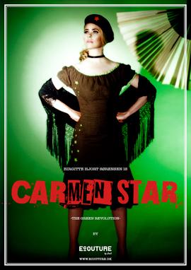 Birgitte Hjort Sørensen - Carmen Star - green revolution